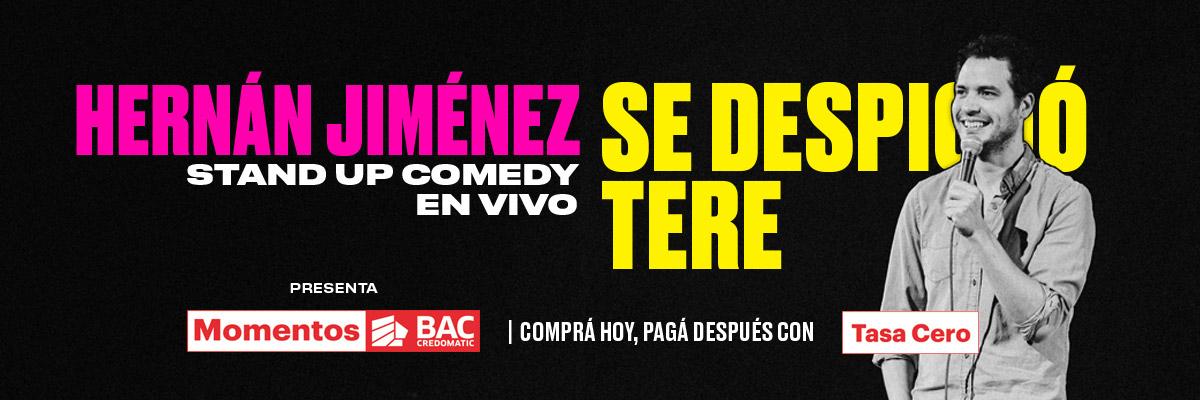 SHOW 2 SE DESPICHO TERE - STAND UP COMEDY DE HERNAN JIMENEZ 2019