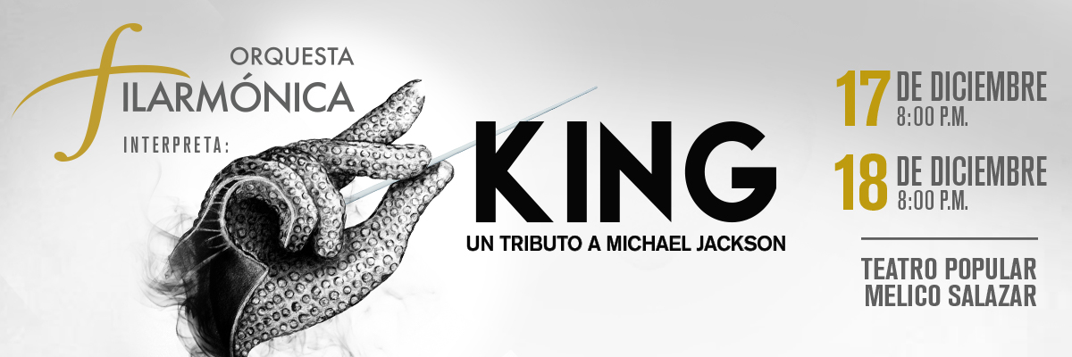 LA ORQUESTA FILARMONICA PRESENTA-  KING UN TRIBUTO A MICHAEL JACKSON
